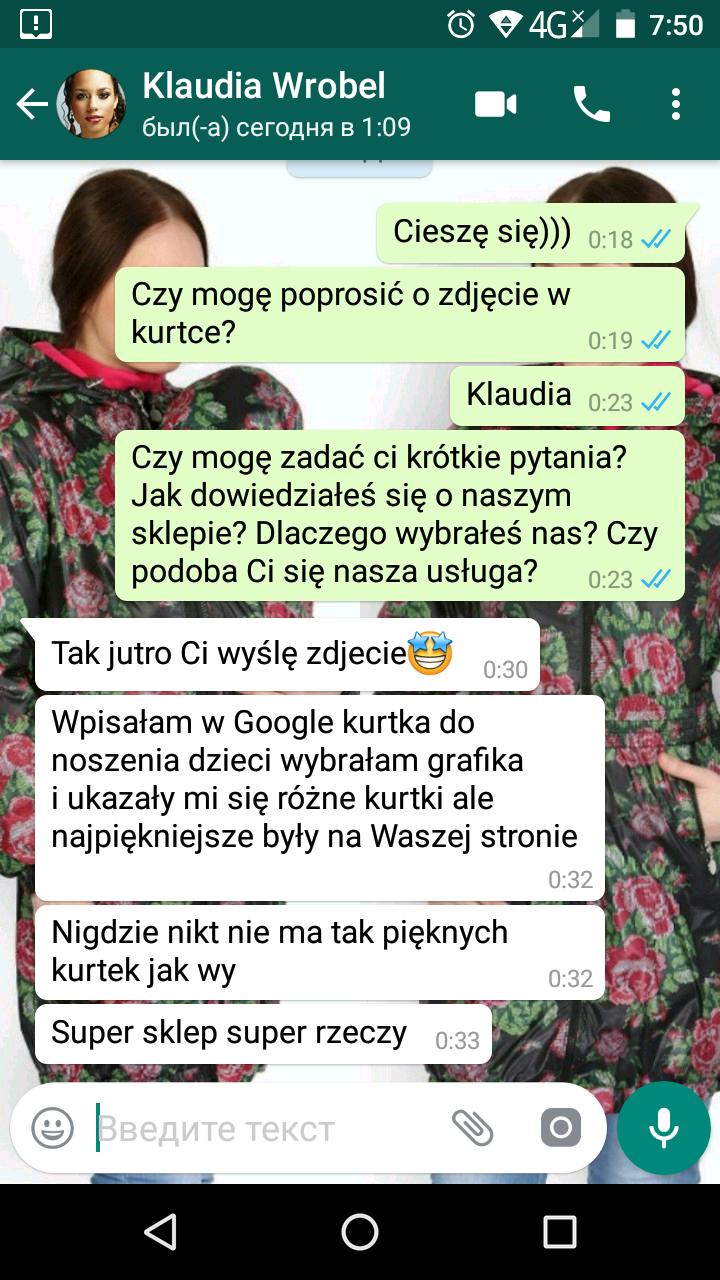 """Klaudia (Poland, Польша): """"Tak jutro Ci wyślę zdjecie. Wpisałam w Google kurtka do noszenia dzieci wybrałam grafika i ukazały mi się różne kurtki ale najpiękniejsze były na Waszej stronie.Nigdzie nikt nie ma tak pięknych kurtek jak wy! Super sklep super rzeczy!"""""""